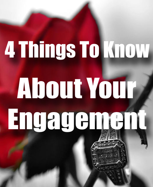 4 Things To Know About Your Engagement